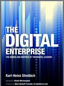 The Digital Enterprise: The Moves and Motives of the Digital Leaders.