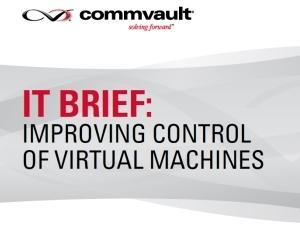 IT brief: improving control of virtual machines