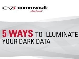 Whitepaper: Five ways to illuminate your dark data