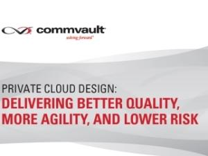 Whitepaper: CommVault: Private cloud design