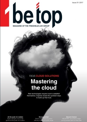 Cover: be top 2017/1: the new edition of company magazine be top is all about progress and trust.