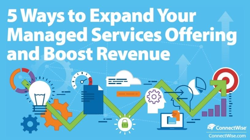 Expand your managed services offering.