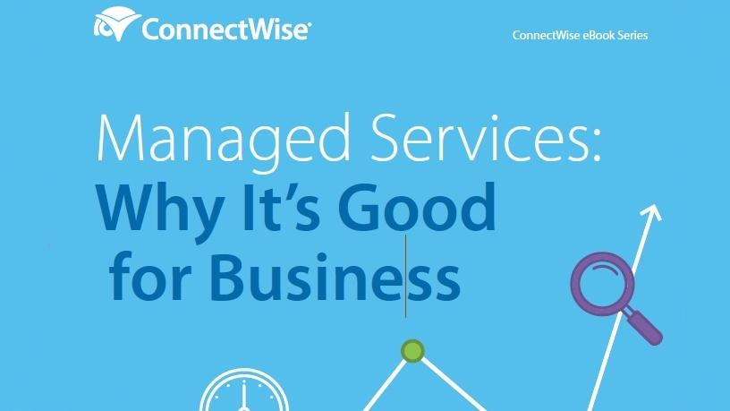 Managed services: why it's good for business.